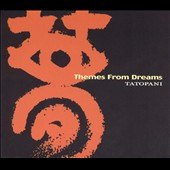 Themes From Dreams - Beaven, Belgrade, et al / Tatopani