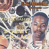 DJ Aladdin/The Paper Chasers: Street Scholars [PA]