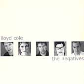 Lloyd Cole: The Negatives