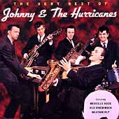 Johnny & the Hurricanes: The Very Best of Johnny & The Hurricanes [Varese]