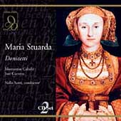 Donizetti: Maria Stuarda / Caball&eacute;, Carreras, Santi, et al