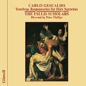 Gesualdo: Tenebrae Responsories / Phillips, Tallis Scholars