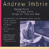 Imbrie: Spring Fever, etc / Milnes, Thomson, Malan, et al