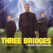 Three Bridges: Stand Your Ground