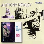 Anthony Newley: Love Is a Now and Then Thing/In My Solitude