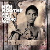 Ken Boothe: Ain't That Loving You