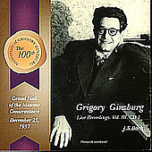 Grigory Ginzburg Live Recordings Vol III (CD 1) - Bach