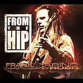 Frank Marino (Guitar)/Frank Marino & Mahogany Rush/Mahagony Rush: From The Hip [Digipak] [Remaster]