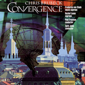 Chris Brubeck - Convergence