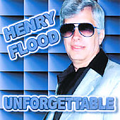 Henry Flood: Unforgettable