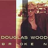 Douglas Wood: Broken