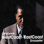 John Lewis: West Coast East Coast Encounter