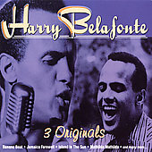 Harry Belafonte: 3 Originals