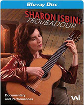 Troubadour - Documentary & performances / Sharon Isbin, guitar; John Corigliano, Christopher Rouse, Tan Dun, Joan Tower as well as commentary from such celebrated figures as First Lady Michelle Obama [Blu-ray]
