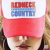 Various Artists: Redneck Country [Time Life]