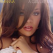 Rihanna: A Girl like Me [Digipak]