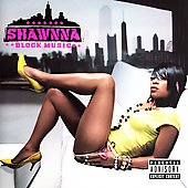 Shawnna: Block Music [PA] *