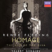 Homage - The Age of the Diva / Fleming, Gergiev, et al