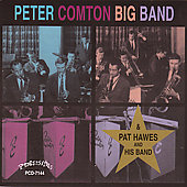 Peter Comton Big Band/Pat Hawes and His Band: Peter Comton Big Band/Pat Hawes and His Band
