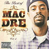 Mac Dre: Best of Mac Dre, Vol. 4 [PA]