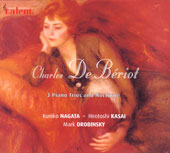 De Beriot: 3 Piano Trios and Nocturne / Drobinsky, Nagata, Kasai