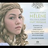 Saint-Sa&euml;ns: H&eacute;l&egrave;ne, Nuit persane / Tourniaire, Illing, Davislim, Kenneally, McKendree-Wright, et al