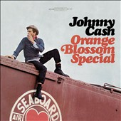 Johnny Cash: Orange Blossom Special [Bonus Tracks]