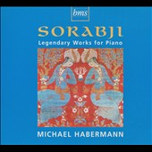 Sorabji: Legendary Works for Piano