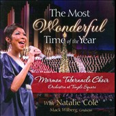 Mormon Tabernacle Choir/Natalie Cole: The  Most Wonderful Time of the Year