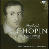 Chopin: Early Works / Mastroprimiano