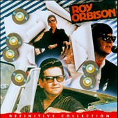 Roy Orbison: Definitive Collection [Single Disc]