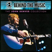John Denver: VH1 Behind the Music: The John Denver Collection