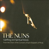 The Nuns: Uplifting and Spiritual Voices
