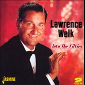 Lawrence Welk: Into the Fifties