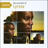 Tyrese: Playlist: The Very Best of Tyrese