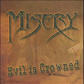 Misery (Long Island): Evil Is Crowned *