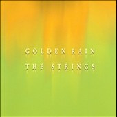 The Strings: Golden Rain