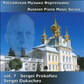 Russian Piano Music Vol. 7: Prokofiev / Sergei Dukachev, piano
