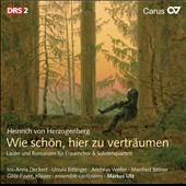 Herzogenberg: Secular Choral Music / Deckert, Eittinger, Weller, Bittner