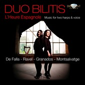 L'heure Espagnole: Music for 2 Harps & Voice by De Falla, Ravel and Granados