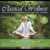 Classical Wellness / 5 CDs of Masterpieces