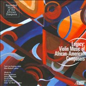 Legacy: Violin Music of African-American Composers / Tami Lee Hughes, violin; Ellen Bottorff, piano