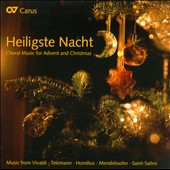 Holy Night: Choral Music for Advent & Christmas / Vivaldi, Telemann, Haydn, Johannsen, Mendelssohn, et al.