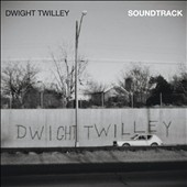 Dwight Twilley: Soundtrack *