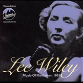 Lee Wiley: Music of Manhattan, 1951