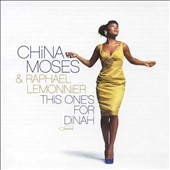 China Moses: This One's for Dinah