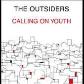The Outsiders (England): Calling on Youth
