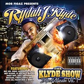 Rydah J Klyde: The  Klyde Show: Street Album, Vol. 1