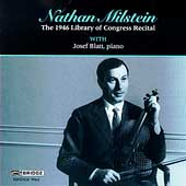 Nathan Milstein - The 1946 Library of Congress Recital