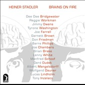 Heiner Stadler: Brains on Fire